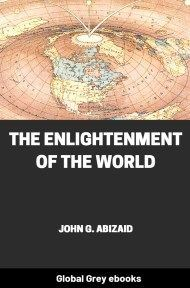 cover page for the Global Grey edition of The Enlightenment of the World by John G. Abizaid