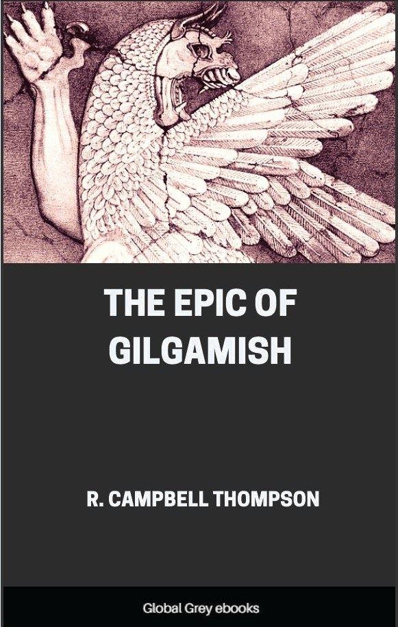 The Epic of Gilgamish, Free PDF, ebook, epub | Global Grey