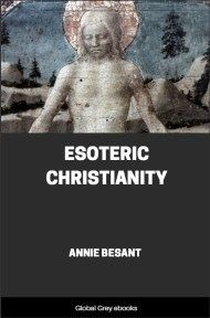 cover page for the Global Grey edition of Esoteric Christianity by Annie Besant