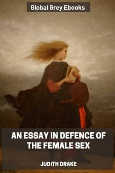 An Essay in Defence of the Female Sex, by Judith Drake - click to see full size image