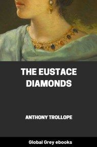 cover page for the Global Grey edition of The Eustace Diamonds By Anthony Trollope