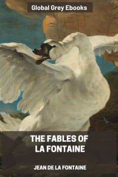 cover page for the Global Grey edition of The Fables of La Fontaine by Jean de la Fontaine