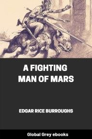 cover page for the Global Grey edition of A Fighting Man of Mars by Edgar Rice Burroughs