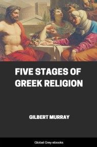 cover page for the Global Grey edition of Five Stages of Greek Religion by Gilbert Murray