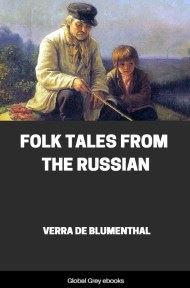 cover page for the Global Grey edition of Folk Tales From the Russian by Verra de Blumenthal