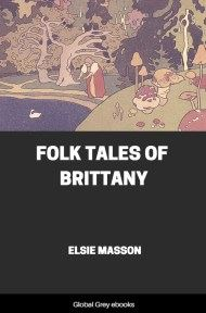cover page for the Global Grey edition of Folk Tales of Brittany by Elsie Masson