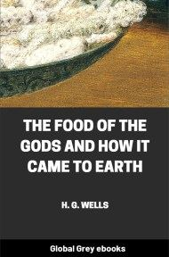 cover page for the Global Grey edition of The Food of the Gods and How It Came to Earth by H. G. Wells