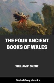 cover page for the Global Grey edition of The Four Ancient Books of Wales by William F. Skene