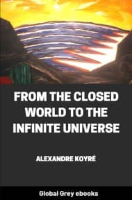 cover page for the Global Grey edition of From the Closed World to the Infinite Universe by Alexandre Koyré