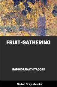 cover page for the Global Grey edition of Fruit-Gathering by Rabindranath Tagore