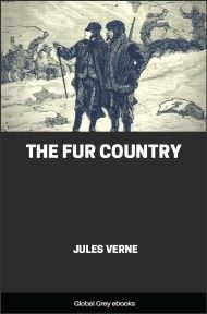 cover page for the Global Grey edition of The Fur Country by Jules Verne