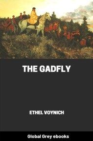 cover page for the Global Grey edition of The Gadfly by Ethel Voynich
