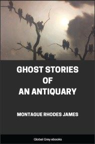 cover page for the Global Grey edition of Ghost Stories of an Antiquary by Montague Rhodes James