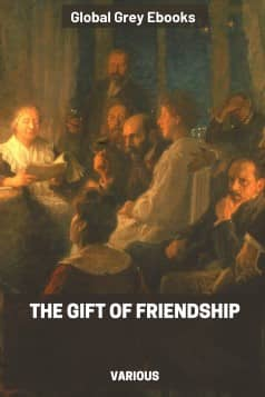 cover page for the Global Grey edition of The Gift of Friendship by Various