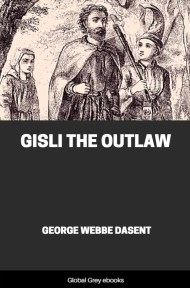 cover page for the Global Grey edition of Gisli the Outlaw by George Webbe Dasent