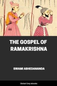 The Gospel of Ramakrishna By Swami Abhedananda