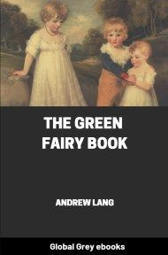 cover page for the Global Grey edition of The Green Fairy Book by Andrew Lang