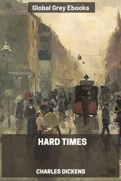 cover page for the Global Grey edition of Hard Times By Charles Dickens