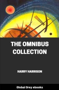 cover page for the Global Grey edition of The Omnibus Collection by Harry Harrison