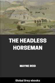 cover page for the Global Grey edition of The Headless Horseman by Mayne Reid