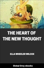 cover page for the Global Grey edition of The Heart of the New Thought by Ella Wheeler Wilcox