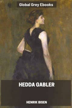 cover page for the Global Grey edition of Hedda Gabler by Henrik Ibsen