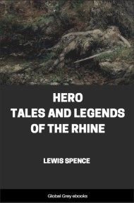 cover page for the Global Grey edition of Hero Tales and Legends of the Rhine by Lewis Spence