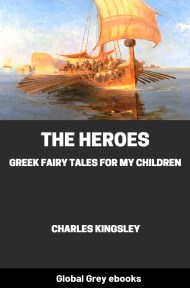 cover page for the Global Grey edition of The Heroes by Charles Kingsley