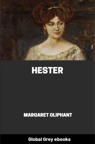 cover page for the Global Grey edition of Hester By Margaret Oliphant
