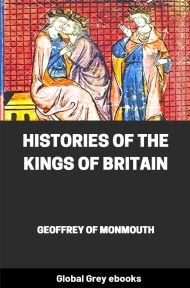 cover page for the Global Grey edition of Histories of the Kings of Britain by Geoffrey of Monmouth