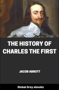 cover page for the Global Grey edition of The History of Charles the First by Jacob Abbott