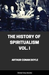 cover page for the Global Grey edition of The History of Spiritualism, Vol. I by Arthur Conan Doyle