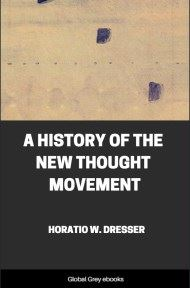 cover page for the Global Grey edition of A History of the New Thought Movement by Horatio W. Dresser