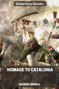 cover page for the Global Grey edition of Homage to Catalonia by George Orwell