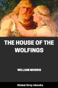 cover page for the Global Grey edition of The House of the Wolfings by William Morris