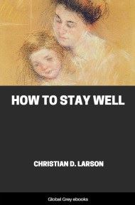 cover page for the Global Grey edition of How to Stay Well by Christian D. Larson
