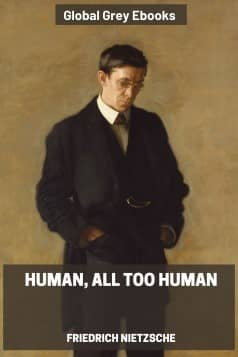 cover page for the Global Grey edition of Human, All Too Human by Friedrich Nietzsche