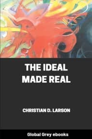 cover page for the Global Grey edition of The Ideal Made Real by Christian D. Larson