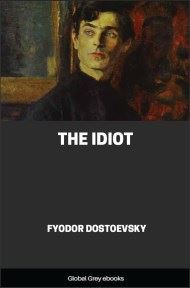 cover page for the Global Grey edition of The Idiot by Fyodor Dostoevsky