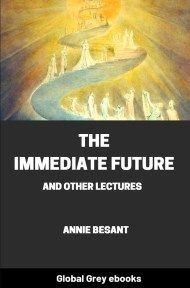 cover page for the Global Grey edition of The Immediate Future And Other Lectures by Annie Besant