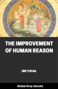 cover page for the Global Grey edition of The Improvement of Human Reason by Ibn Tufail