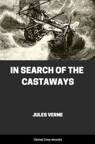 cover page for the Global Grey edition of In Search of the Castaways by Jules Verne
