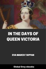 cover page for the Global Grey edition of In the Days of Queen Victoria by Eva March Tappan