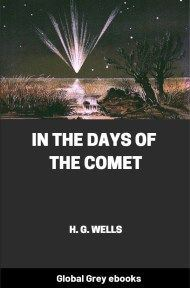 cover page for the Global Grey edition of In the Days of the Comet by H. G. Wells