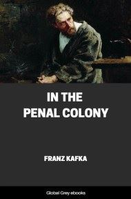 cover page for the Global Grey edition of In the Penal Colony by Franz Kafka