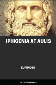 cover page for the Global Grey edition of Iphigenia At Aulis by Euripides