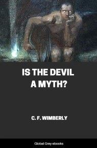 cover page for the Global Grey edition of Is the Devil a Myth? by C. F. Wimberly