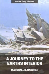 cover page for the Global Grey edition of A Journey to the Earths Interior by Marshall B. Gardner