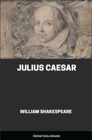 cover page for the Global Grey edition of Julius Caesar by William Shakespeare