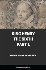 King Henry the Sixth, Part 1